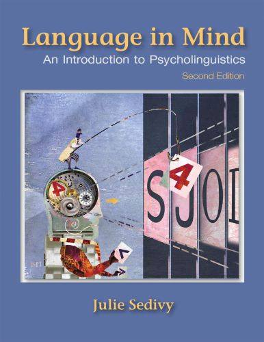 Language-in-Mind-An-Introduction-to-Psycholinguistics Language in Mind: An Introduction to Psycholinguistics