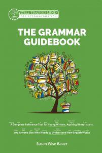 The-Grammar-Guidebook-201x300 The Grammar Guidebook: A Complete Reference Tool for Young Writers, Aspiring Rhetoricians, and Anyone Else Who Needs to Understand How English Works