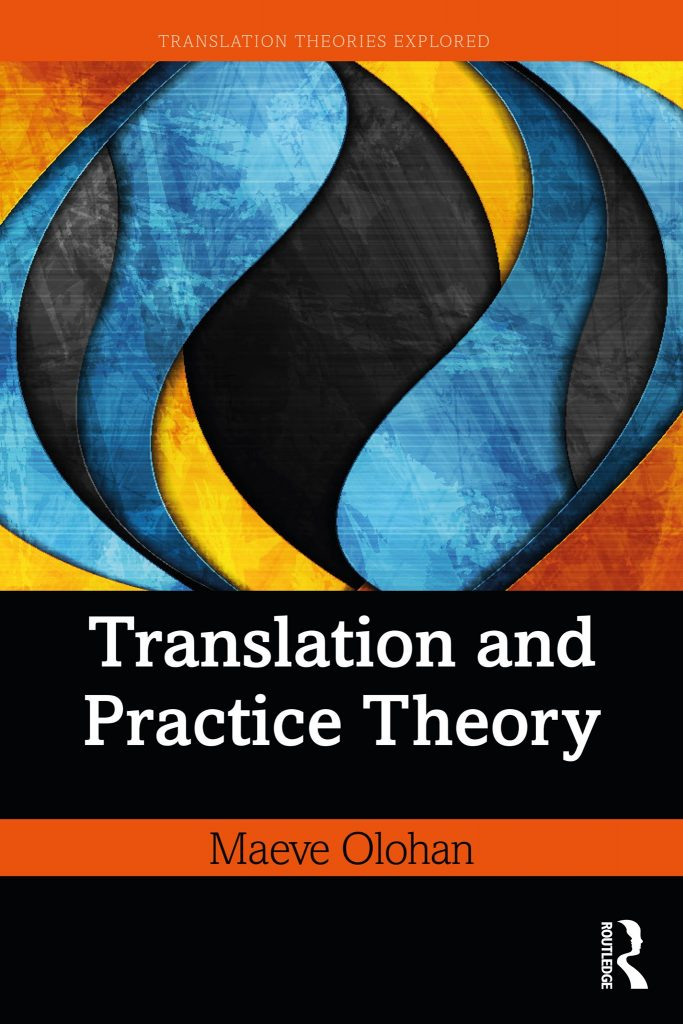 Translation-and-Practice-Theory-1st-Edition-683x1024 Translation and Practice Theory, 1st Edition (2020)