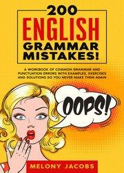 200-English-Grammar-Mistakes download 200 English Grammar Mistakes, 2020 Edition