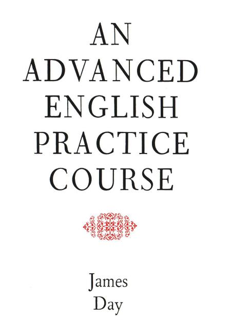AN-ADVANCED-ENGLISH-PRACTICE-COURSE AN ADVANCED ENGLISH PRACTICE COURSE