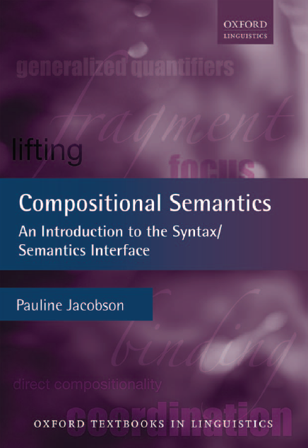 Compositional-Semantics-An-Introduction-to-the-Syntax-Semantics-Interface Compositional Semantics: An Introduction to the Syntax/Semantics Interface