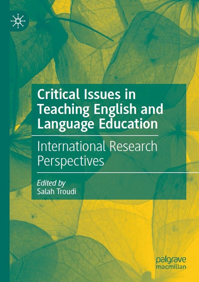 Critical-Issues-in-Teaching-English-and-Language-Education-International-Research-Perspectives Critical Issues in Teaching English and Language Education: International Research Perspectives (2020)