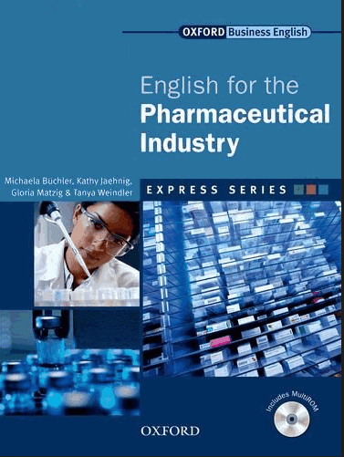 Oxford Business English for the Pharmaceutical Industry (pdf+ Audio)