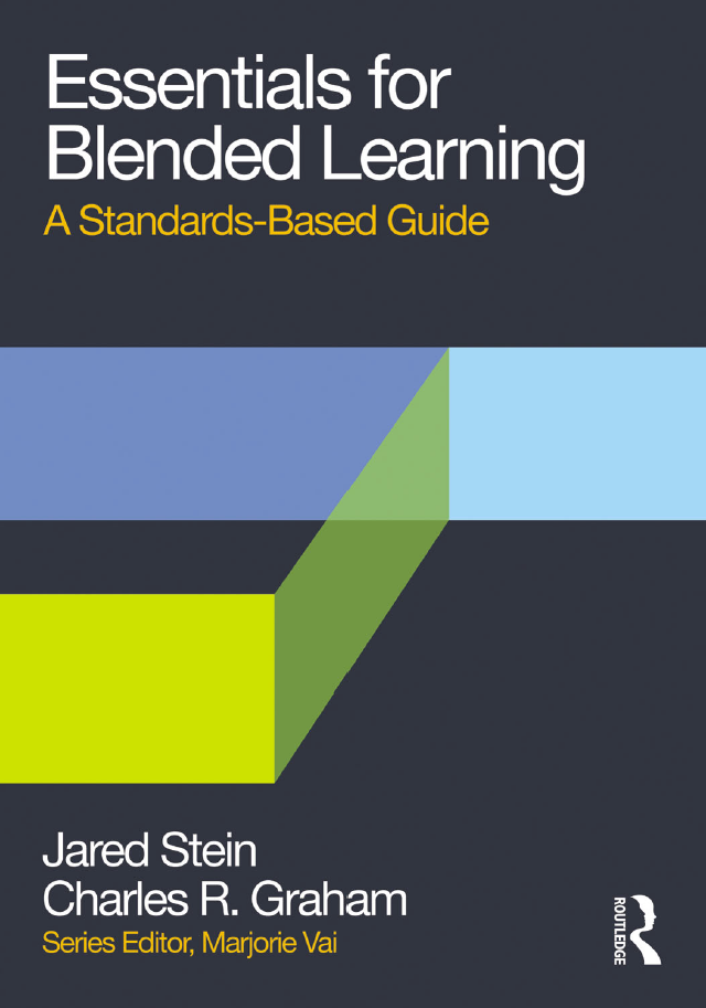 Essentials-for-Blended-Learning-A-Standards-Based-Guide Essentials for Blended Learning: A Standards-Based Guide (2013)