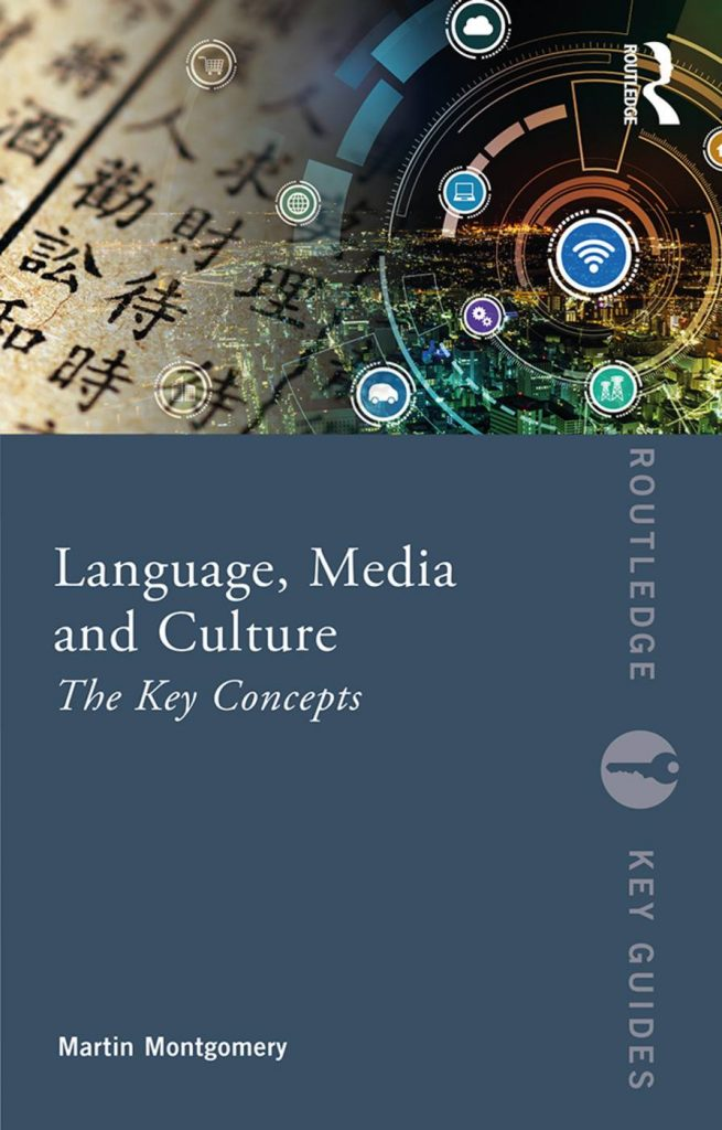 Language-Media-and-Culture-The-Key-Concepts-655x1024 Language, Media and Culture: The Key Concepts