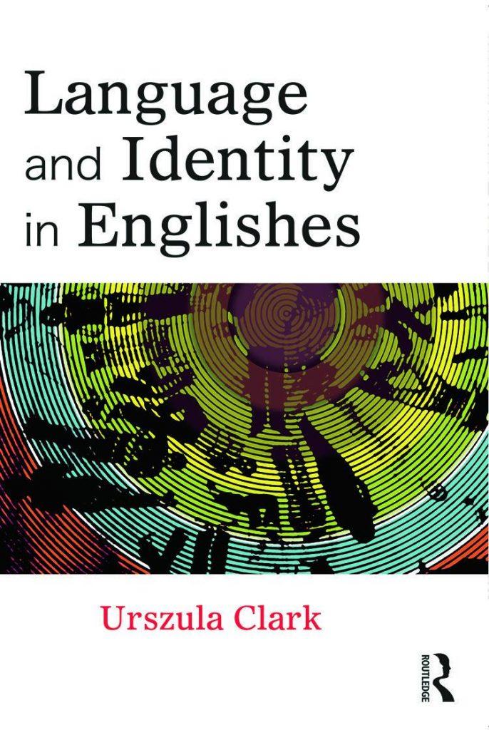 Language-and-Identity-in-Englishes-686x1024 Language and Identity in Englishes (2013)