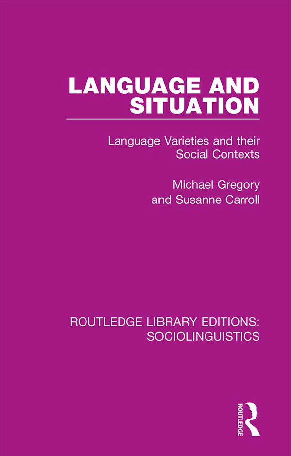 Language-and-Situation-Language-Varieties-and-their-Social-Contexts Language and Situation: Language Varieties and their Social Contexts