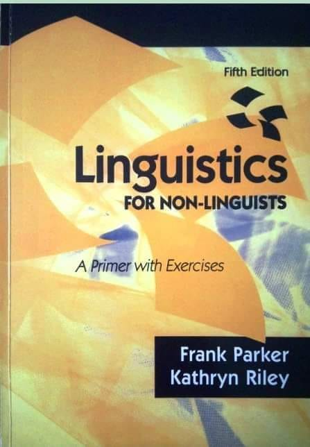 Linguistics-For-Non-Linguists-A-Primer-With-Exercise-5th-Edition Linguistics For Non-Linguists: A Primer With Exercise (5th Edition)