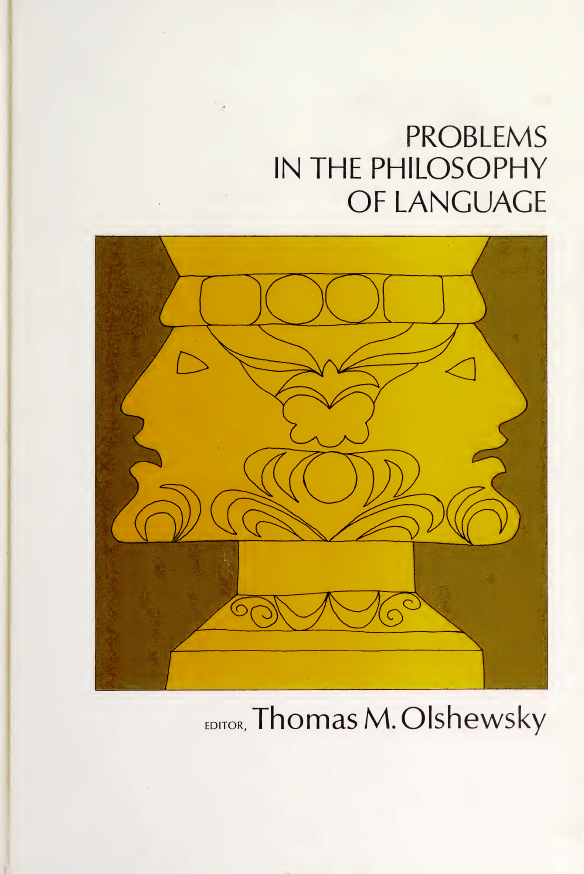 PROBLEMS-IN-THE-PHILOSOPHY-OF-LANGUAGE PROBLEMS IN THE PHILOSOPHY OF LANGUAGE