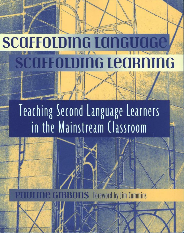 Scaffolding-Language-Scaffolding-Learning-Teaching-Second-Language-Learners-in-the-Mainstream-Classroom Scaffolding Language Scaffolding Learning: Teaching Second Language Learners in the Mainstream Classroom