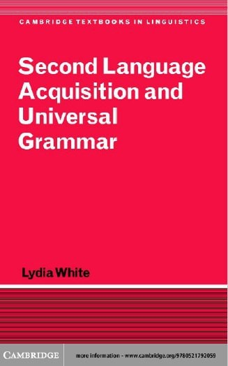 Second-Language-Acquisition-and-Universal-Grammar Second Language Acquisition and Universal Grammar (2003)