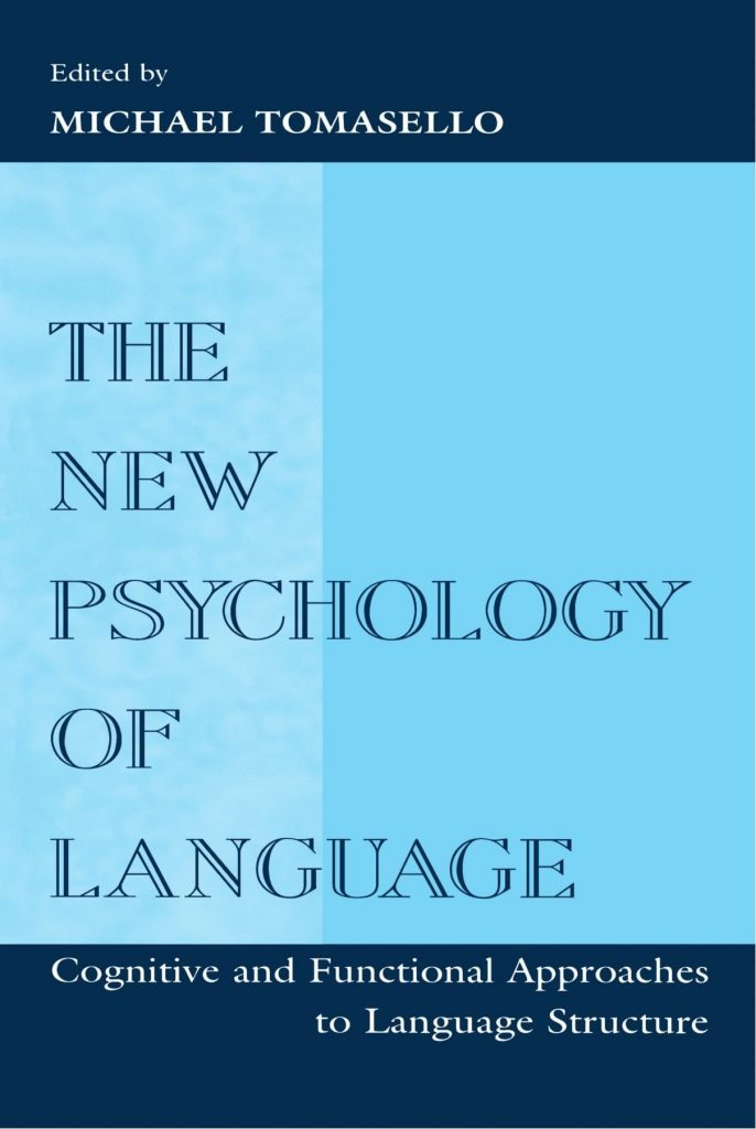 The-new-psychology-of-language-cognitive-and-functional-approaches-to-language-structure-Volume-1-686x1024 The new psychology of language: cognitive and functional approaches to language structure, Volume 1 (1998)