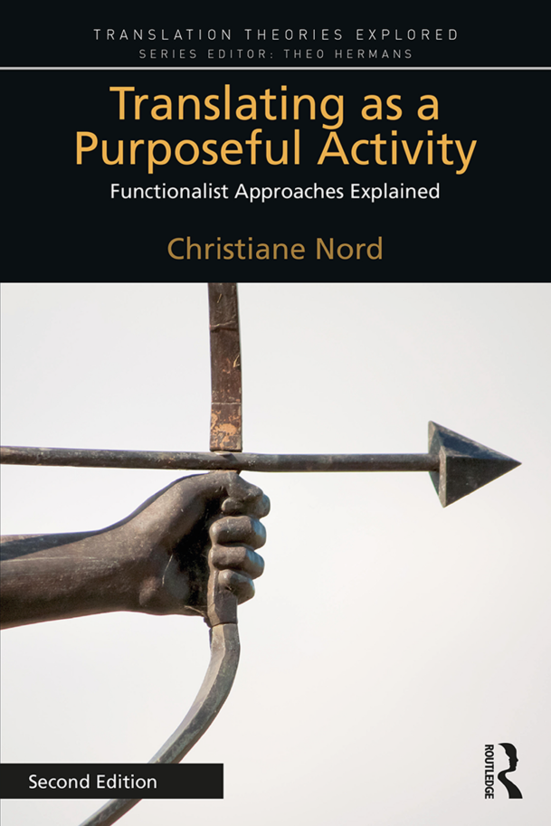 Translating-as-a-Purposeful-Activity-Functionalist-Approaches-Explained-Second-Edition Translating as a Purposeful Activity: Functionalist Approaches Explained, Second Edition