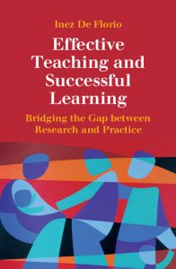 Effective-Teaching-and-Successful-Learning-Bridging-the-Gap-Between-Research-and-Practice-196x300 Effective Teaching and Successful Learning: Bridging the Gap Between Research and Practice (2016)