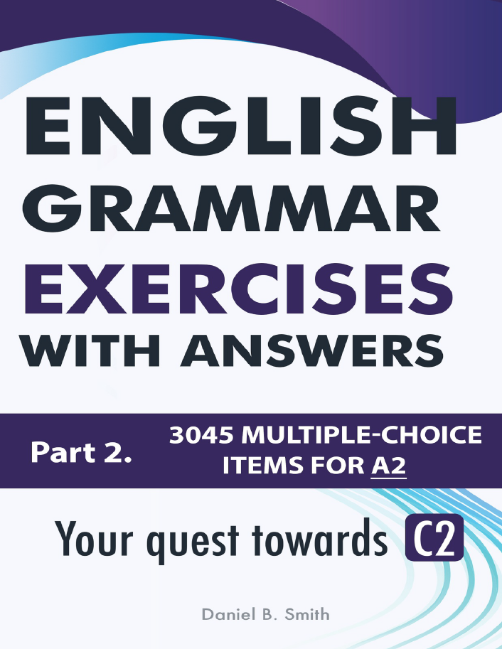 English Grammar Exercises With Answers - Part 2 [Pre-intermediate (A2)] -  Ebooksz