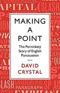 Making-a-Point-The-Persnickety-Story-of-English-Punctuation-194x300 Making a Point: The Persnickety Story of English Punctuation