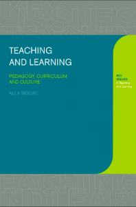 Teaching-and-Learning-Pedagogy-Curriculum-and-Culture-First-Edition-198x300 Teaching and Learning: Pedagogy, Curriculum and Culture (First Edition)