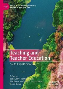 Teaching-and-Teacher-Education-South-Asian-Perspectives-213x300 Teaching and Teacher Education: South Asian Perspectives (2019)