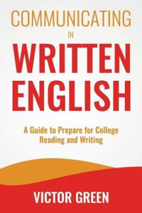 Communicating-in-Written-English-A-Guide-to-Prepare-for-College-Level-200x300 Communicating in Written English_ A Guide to Prepare for College Level
