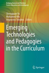 Emerging-Technologies-and-Pedagogies-in-the-Curriculum-199x300 Emerging Technologies and Pedagogies in the Curriculum (2020)