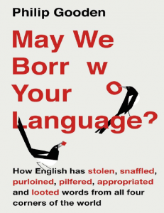 May-We-Borrow-Your-Language-How-English-Steals-Words-from-All-Over-the-World-231x300 May We Borrow Your Language? : How English Steals Words from All Over the World