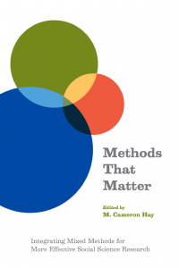 Methods-That-Matter-Integrating-Mixed-Methods-for-More-Effective-Social-Science-Research-200x300 Methods That Matter: Integrating Mixed Methods for More Effective Social Science Research