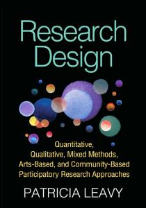 RESEARCH-DESIGN-Quantitative-Qualitative-Mixed-Methods-Arts-Based-and-Community-Based-Participatory-Research-Approaches-210x300 RESEARCH DESIGN: Quantitative, Qualitative, Mixed Methods, Arts-Based, and Community-Based Participatory Research Approaches