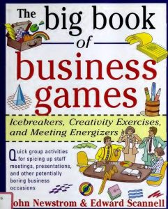 The-Big-Book-of-Business-Games-Icebreakers-Creativity-Exercises-and-Meeting-Energizers-241x300 The Big Book of Business Games: Icebreakers, Creativity Exercises, and Meeting Energizers