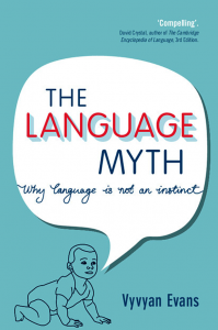 The-Language-Myth-Why-Language-Is-Not-an-Instinct-199x300 The Language Myth : Why Language Is Not an Instinct