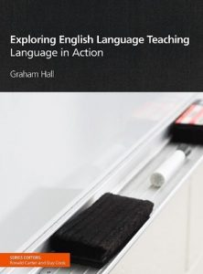 Exploring-English-Language-Teaching-Language-in-Action-222x300 Exploring English Language Teaching: Language in Action