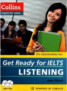 Get-Ready-for-IELTS-Listening-Pre-Intermediate-221x300 Get Ready for IELTS Listening Pre-Intermediate