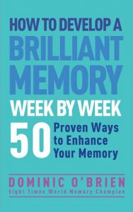 How-to-Develop-a-Brilliant-Memory-Week-by-Week-188x300 How to Develop a Brilliant Memory Week by Week