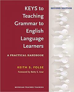Keys-to-Teaching-Grammar-to-English-Language-Learners-Second-Edition-240x300 Keys to Teaching Grammar to English Language Learners (Second Edition)