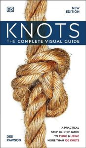 Knots-The-Complete-Visual-Guide-New-Edition-174x300 Knots: The Complete Visual Guide, New Edition