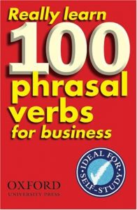 Really-Learn-100-Phrasal-Verbs-for-Business-196x300 Really Learn 100 Phrasal Verbs for Business
