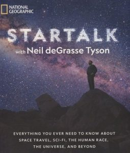 StarTalk-Everything-You-Ever-Need-to-Know-About-Space-Travel-Sci-Fi-the-Human-Race-the-Universe-and-Beyond-255x300 StarTalk: Everything You Ever Need to Know About Space Travel, Sci-Fi, the Human Race, the Universe, and Beyond