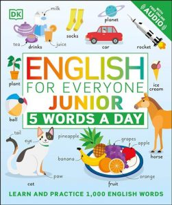 English-for-Everyone-Junior-5-Words-a-Day-Learn-and-Practise-1000-English-Words-251x300 English for Everyone Junior 5 Words a Day: Learn and Practise 1,000 English Words