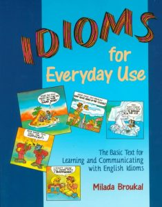 Idioms-for-Everyday-Use-235x300 Idioms for Everyday Use