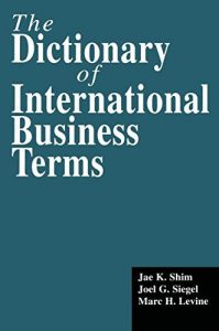 The-Dictionary-of-International-Business-Terms-199x300 The Dictionary of International Business Terms