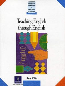 Teaching-English-Through-English-A-Course-in-Classroom-Language-and-Techniques-228x300 Teaching English Through English: A Course in Classroom Language and Techniques
