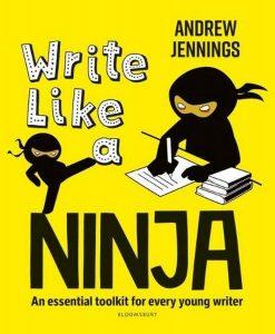 Write-Like-a-Ninja-An-essential-toolkit-for-every-young-writer-247x300 Write Like a Ninja: An essential toolkit for every young writer