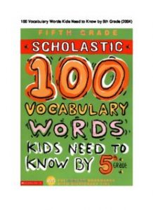 100-Vocabulary-Words-Kids-Need-to-Know-by-5th-Grade-218x300 100 Vocabulary Words Kids Need to Know by 5th Grade