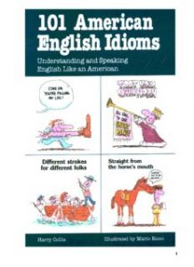 101-American-English-Idioms-Understanding-and-Speaking-English-Like-an-American-218x300 101 American English Idioms: Understanding and Speaking English Like an American