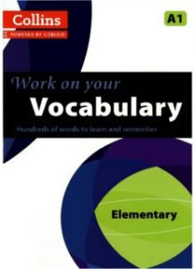 Collins-Work-on-Your-Vocabulary-218x300 Collins Work on Your Vocabulary