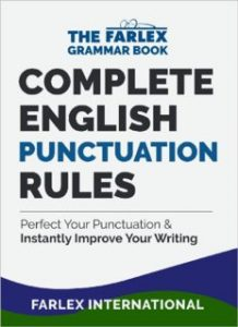 Complete-English-Punctuation-Rules-Perfect-Your-Punctuation-and-Instantly-Improve-Your-Writing-218x300 Complete English Punctuation Rules: Perfect Your Punctuation and Instantly Improve Your Writing