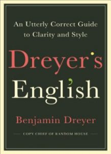Dreyers-English-An-Utterly-Correct-Guide-to-Clarity-and-Style-218x300 Dreyer's English: An Utterly Correct Guide to Clarity and Style