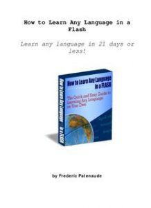 How-to-Learn-Any-Language-in-a-Flash-218x300 How to Learn Any Language in a Flash
