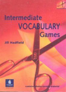 Intermediate-Vocabulary-Games-Teachers-Resource-Book-218x300 Intermediate Vocabulary Games: Teacher's Resource Book