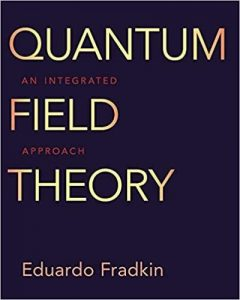 Quantum-Field-Theory-An-Integrated-Approach-240x300 Quantum Field Theory: An Integrated Approach